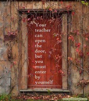 Educational Quotes-Thoughts-Teacher-Door-Great-Best-Nice
