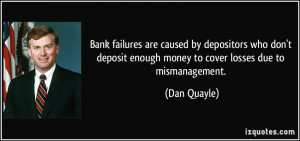Bank failures are caused by depositors who don't deposit enough money ...