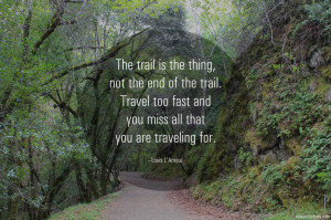 The trail is the thing Louis LAmour travel quote