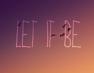 birds, gly, let it be, quotation, quote, sky, text