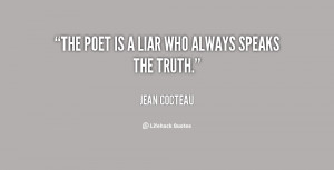 quote-Jean-Cocteau-the-poet-is-a-liar-who-always-52183.png