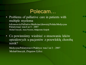 Polecam… Problems of palliative care in patients with multiple ...