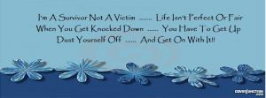 "Survivor Not A Victim "" Facebook Cover by Susan E."