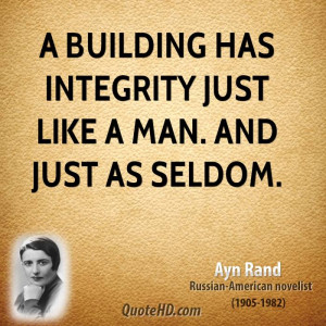 File Name : ayn-rand-writer-quote-a-building-has-integrity-just-like-a ...