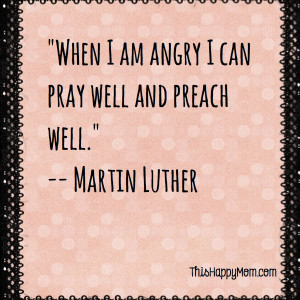 Angry Woman Quotes When i am angry i can pray
