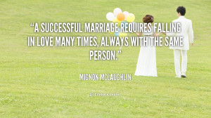 quote-Mignon-McLaughlin-a-successful-marriage-requires-falling-in-love ...