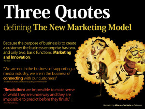 Three Quotes for The New Marketing Model
