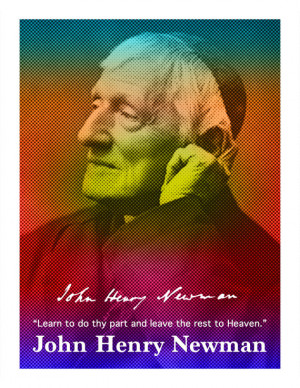 John Henry Newman Quote Poster