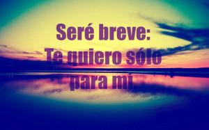 amor, espanol, frases, love, mio, quiero, solo, tu, yo