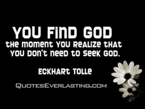 Find God The Moment You...