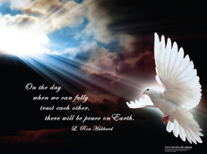 On the day when we can fully trust each other, there will be peace on ...