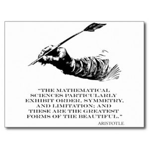 Aristotle Quote - Beauty of Math Quotes Sayings Postcard
