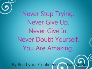 Never Stop Trying Quotes Shareinspirequotes