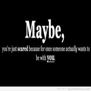 Related Pictures scared fall love quotes on quote scared fall in love