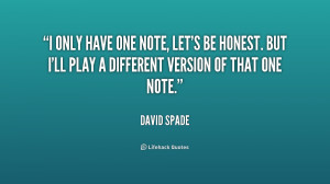 only have one note, let's be honest. But I'll play a different ...