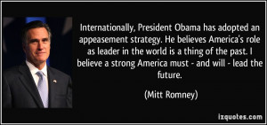 Obama has adopted an appeasement strategy. He believes America's role ...