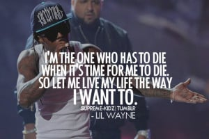173 notes 13 june 2012 tagged lil wayne quotes lil wayne weezy tunechi ...