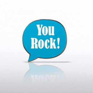 Quote Bubble - You Rock! Lapel Pin
