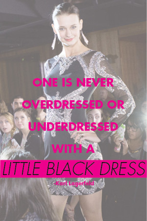 fashion quote - 'One is never over-dressed or underdressed with a ...