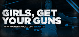 girls-get-your-guns-why-women-should-lift-weights.jpg