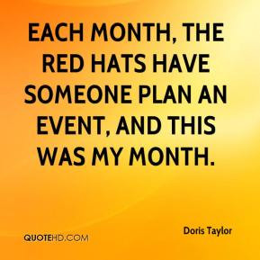 doris-taylor-quote-each-month-the-red-hats-have-someone-plan-an-event ...