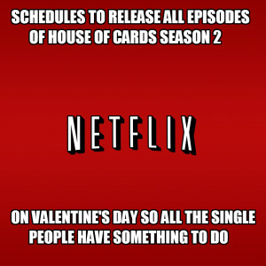Good guy netflix: Schedules to release all episodes of House of cards ...