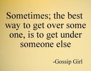 need a new guy.. Gossip Girl. xoxo~