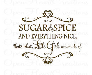 Sugar and Spice and Everything Nice Wall Decal - Girl Wall Decals ...