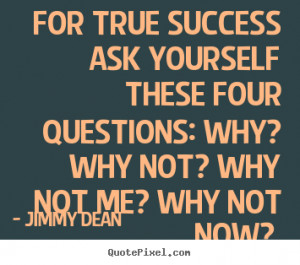 ... yourself-these-four-questions-why-why-not-why-not-me-why-not-now-6.png