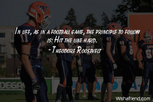 americanfootball-In life, as in a football game, the principle to ...