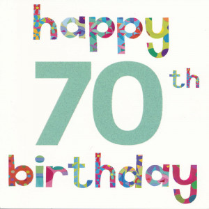 70th birthday quotes happy 70th birthday quotes greetings sayings