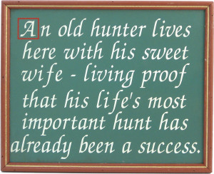 Hunting Quotes For Couples Lastly, a hunting plaque with a poignant ...