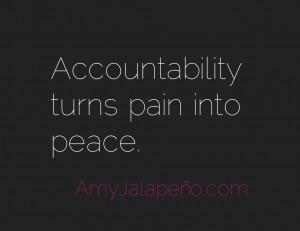 ... Accountability – Leadership – Quote - accountability-pain-peace
