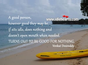 ... Is Good For Nothing., Good, Good Person, May, Nothing, Person, Work