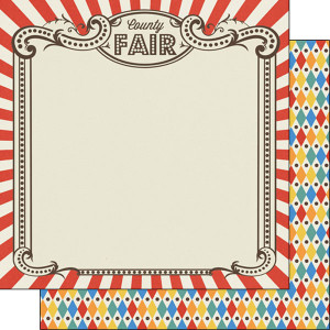 ... Fun at the Fair Collection - 12 x 12 Double Sided Paper - County Fair