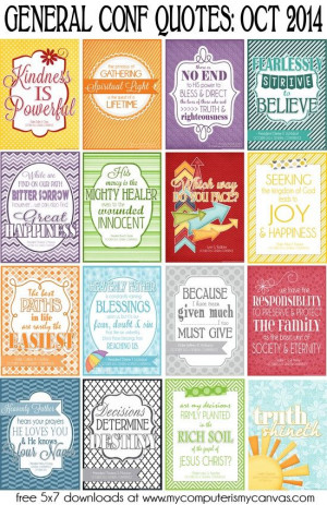 PRINTABLE QUOTE Collection from LDS General Conference, October 2014 ...