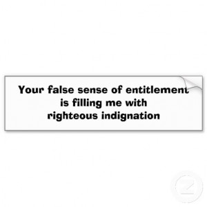 False Sense of Entitlement Quotes http://getrealphilippines.com/blog ...