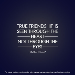 friendship quotes - True friendship is seen
