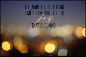 joy, pain, quotes