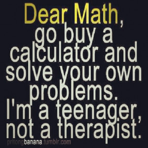 dear math...