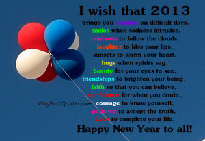 Beautiful New Year wishes – 2013 brings you comfort on difficult ...