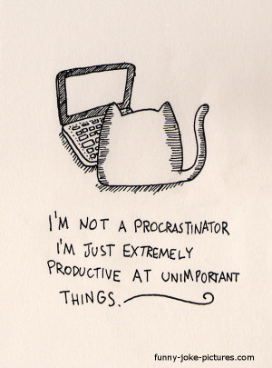 Funny procrastination cat cartoon joke quote picture