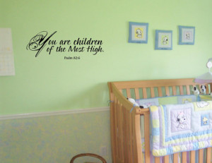 Vinyl wall words quotes and sayings You are children of the Most High