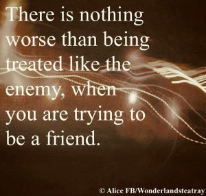 Trying to be a friend quote via Alice in Wonderland's TeaTray at www ...