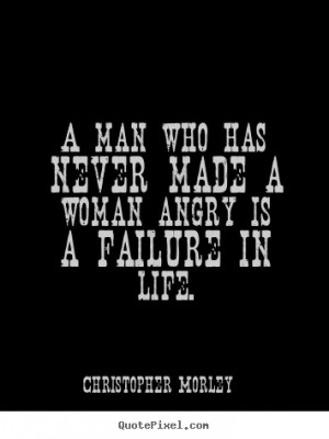 Angry Woman Quotes About Men