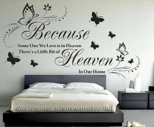 ... » Shop » Bedroom » Because some one is heaven quotes wall decals