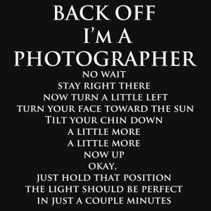 Bob Larson › Portfolio › Back Off, I'm a Photographer-White Type