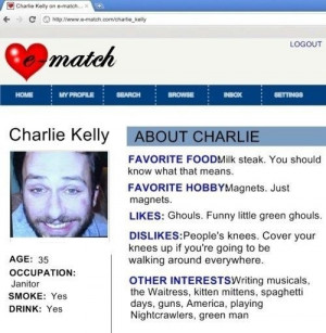 Charlie Kelly from Always Sunny in Philadelphia e-match profile. Who ...