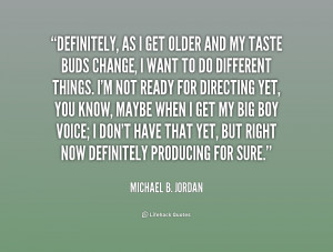 quote-Michael-B.-Jordan-definitely-as-i-get-older-and-my-187671_1.png