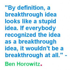 This week we were inspired by Ben Horowitz. Ben is the co-founder and ...